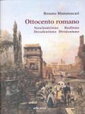 Ottocento romano - Neoclassicismo Realismo Decadentismo Divisionismo