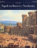 NAPOLI TRA BAROCCO E NEOCLASSICO
