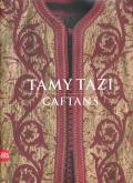 TAMY TAZI - CAFTANS (BILINGUE ANGLAIS/FRANCAIS)