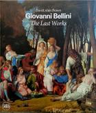 GIOVANNI BELLINI THE LAST WORKS