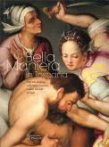 La Bella Maniera in Toscana. Dipinti dalla collezione Luzzetti e altre raccolte private.