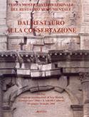 Dal restauro alla conservazione
