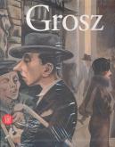 George Grosz - Berlino - New York
