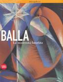 BALLA, LA MODERNITA FUTURISTA