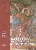 La pittura in Liguria - il Medioevo secoli XII-XIV
