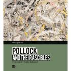 POLLOCK AND THE IRASCIBLES