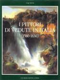 I PITTORI DI VEDUTE IN ITALIA (1580-1830)
