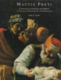 MATTIA PRETI. CATALOGO RAGIONATO DEI DIPINTI. CATALOGUE RAISONNÉ OF THE PAINTINGS.