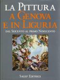 LA PITTURA A GENOVA E IN LIGURIA. 2 VOLUMES