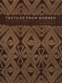 TEXTILES FROM BORNEO - IBAN KANTU KETUNGAU AND MUALANG