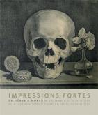 IMPRESSIONS FORTES. L\