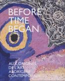 BEFORE TIME BEGAN, AUX ORIGINES DE L\