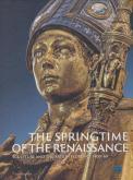 THE SPRINGTIME OF THE RENAISSANCE /ANGLAIS