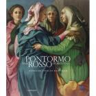PONTORMO AND ROSSO FIORENTINO