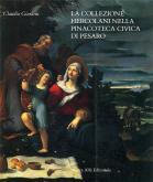 La Collezione Hercolani nella Pinacoteca Civica di Pesaro.