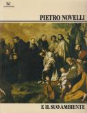 Pietro Novelli, e il suo ambiente.