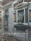 Giovan Antonio Dosio da San Gimignano 1533-1611, architetto e scultor fiorentino tra Roma, Firenze e