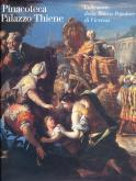 La Pinacoteca di Palazzo Thiene. Collezione della Banca Popolare di Vicenza.