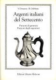 Argenti italiani del Settecento. Punzoni di garanzia. Punzoni degli argentieri.
