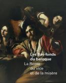 les-bas-fonds-du-baroque-la-rome-du-vice-et-de-la-misEre