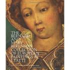 THE BERNARD AND MARY BERENSON COLLECTION OF EUROPEAN PAINTINGS AT I TATTI
