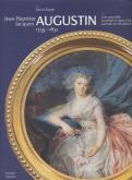 JEAN-BAPTISTE JACQUES AUGUSTIN 1759-1832 UNE NOUVELLE EXCELLENCE DANS L\