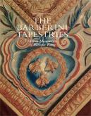 THE BARBERINI TAPESTRIES. WOVEN MONUMENTS OF BAROQUE ROME