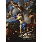 LUIGI GARZI 1638-1721. PITTORE ROMANO