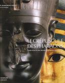 LE CREPUSCULE DES PHARAONS - CHEFS-D\