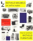 How to construct Rietveld Furniture / Rietveld Meubels om zelf te maken