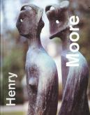 HENRY MOORE SCULPTURES-DRAWINGS 23-5-1999 / 15-8-1999