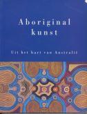 Aboriginal kunst uit het hart van Australië