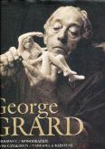 GEORGES GRARD. MONOGRAPHIE, CATALOGUE RAISONNÉ
