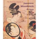 The Hoteï Encyclopedia of Japanese Woodblock Prints (2 vols.)