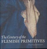 THE CENTURY OF THE FLEMISH PRIMITIVES