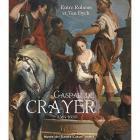 ENTRE RUBENS ET VAN DYCK, GASPAR DE CRAYER (1584-1669)