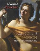 DE VOUET À  BOUCHER. AU COEUR DE LA COLLECTION MOTAIS DE NARBONNE