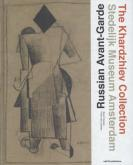 THE RUSSIAN AVANT-GARDE - THE KHARDZHIEV COLLECTION