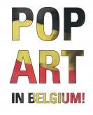POP ART IN BELGIUM ! - UN COUP DE FOUDRE
