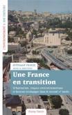 UNE FRANCE EN TRANSITION. URBANISATION, RISQUES ENVIRONNEMENTAUX DANS LE SECOND XXE SIÈCLE