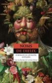 NOMS DE DIEUX . PORTRAITS DE DIVINITÉS ANTIQUES