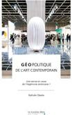 gEopolitique-de-l-art-contemporain-une-remise-en-cause-de-l-hEgEmonie-amEricaine-