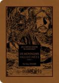 LES MONTAGNES HALLUCINÉES, TOME 1