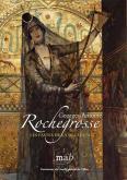 GEORGES-ANTOINE ROCHEGROSSE - LES FASTES DE LA DÉCADENCE