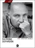 RAYMOND DEPARDON (PAR) CHRISTIAN CAUJOLLE