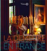 LA DEMEURE EN FRANCE - L\