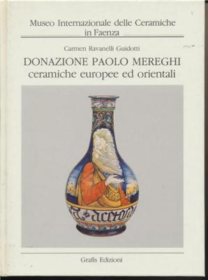 donazione-paolo-mereghi-ceramiche-europee-ed-orientali-