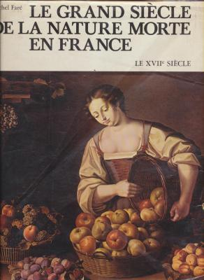 le-grand-siEcle-de-la-nature-morte-en-france-le-xviie-siEcle-
