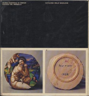catalogo-delle-maioliche-museo-nazionale-di-firenze-palazzo-del-bargello-