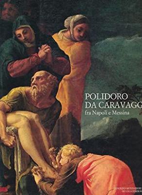 polidoro-da-caravaggio-fra-napoli-e-messina
